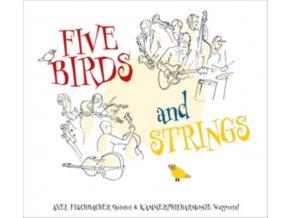 AXEL FISCHBACHER QUINTET UND KAMMERPHILHARMONIE WUPPERTALER - Five Birds And Strings (LP)
