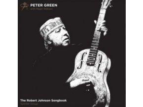 PETER GREEN - The Robert Johnson Songbook (LP)