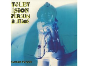 TELEVISION PERSONALITIES - Closer To God (RSD 2018) (LP)
