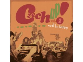 VARIOUS ARTISTS - Czech Up! Vol 2: Wed Be Happy (LP)