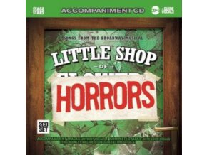 VARIOUS ARTISTS - Little Shop Of Horrors (CD)