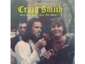 "CRAIG SMITH - Sam Pan Boat / Race The Wind (Take 1) (7"" Vinyl)"
