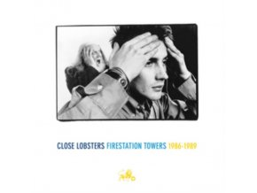 CLOSE LOBSTERS - Firestation Towers 1986 To 1989 (LP)