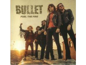 "BULLET - Fuel The Fire (7"" Vinyl)"