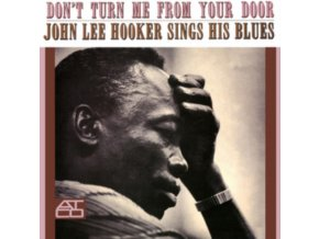 JOHN LEE HOOKER - Dont Turn Me From Your Door (Mono) (LP)