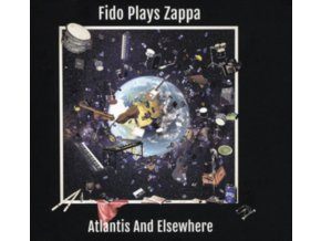 FIDO PLAYS ZAPPA - Atlantis & Elsewhere (LP)
