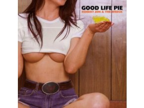 ROBERT JON AND THE WRECK - Good Life Pie (LP)