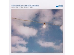 NELS CLINE SINGERS - Share The Wealth (LP)
