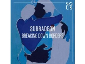 "SUBRADEON - Breaking Down Borders (12"" Vinyl)"