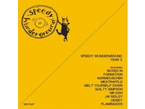 VARIOUS ARTISTS - Speedy Wunderground - Year 3 (LP)