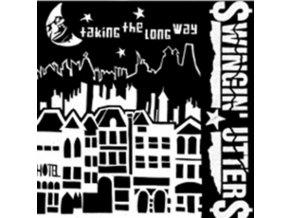 """SWINGIN UTTERS - Taking The Long Way (7"""" Vinyl)"""