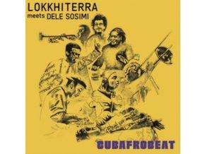 LOKKHI TERRA & DELE SOSIMI - Cubafrobeat (LP)