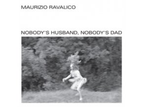 MAURIZIO RAVALICO - Nobodys Husband. Nobodys Dad (LP)