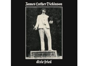 JAMES LUTHER DICKINSON - Dixie Fried (LP)
