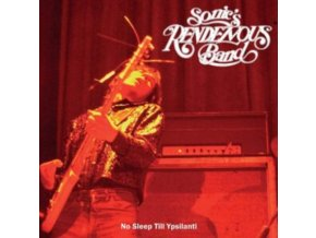 SONICS RENDEZVOUS BAND - No Sleep Till Ypsilanti (LP)