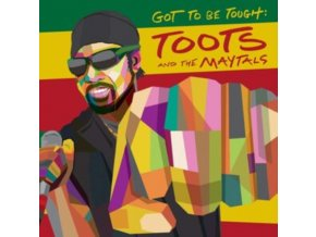 TOOTS AND THE MAYTALS - Got To Be Tough (LP)
