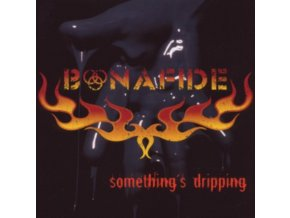 BONAFIDE - Somethings Dripping (LP)