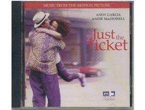 Cesta ke štěstí / Vstupenka na štěstí (soundtrack) Just the Ticket