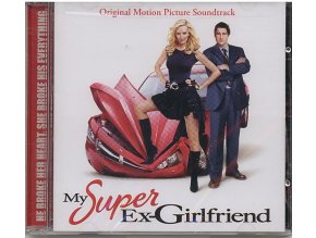 Moje superbejvalka (soundtrack - CD) My Super Ex-Girlfriend