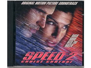 Nebezpečná rychlost 2: Zásah (soundtrack - CD) Speed 2: Cruise Control