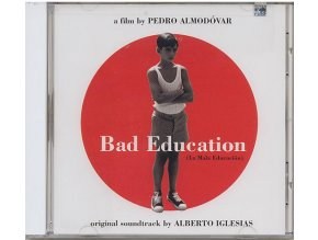 Špatná výchova (soundtrack - CD) Bad Education