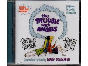 The Trouble with Angels (soundtrack - CD)