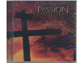Umučení Krista (soundtrack - CD) The Passion of the Christ (Songs 2)