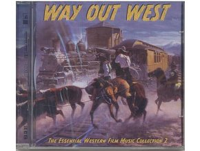 Way Out West: The Essential Western Film Music Collection 2 (CD)