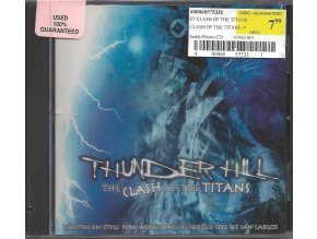 Thunder Hill - The Clash of the Titans