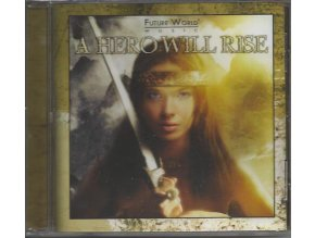 Future World Music: A Hero Will Rise (CD)