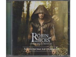 Robin des Bois - Le Spectacle Musical (CD)