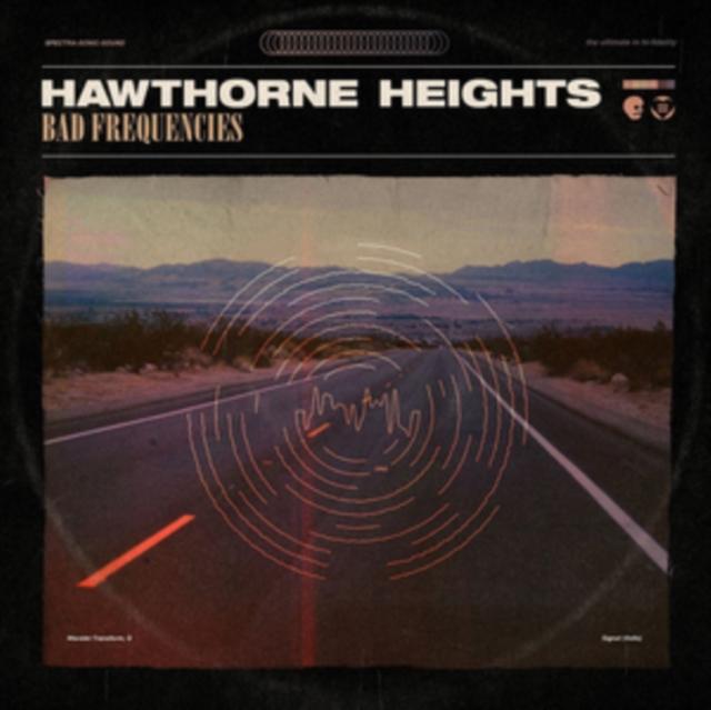 HAWTHORNE HEIGHTS - Bad Frequencies (LP)