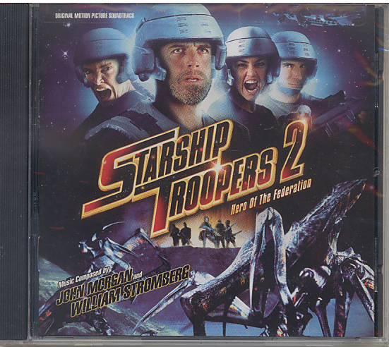 Hvězdná pěchota 2: Hrdinové Federace (soundtrack) Starship Troopers 2: Hero of the Federation