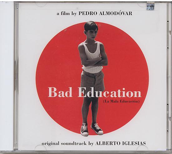 Špatná výchova (soundtrack) Bad Education