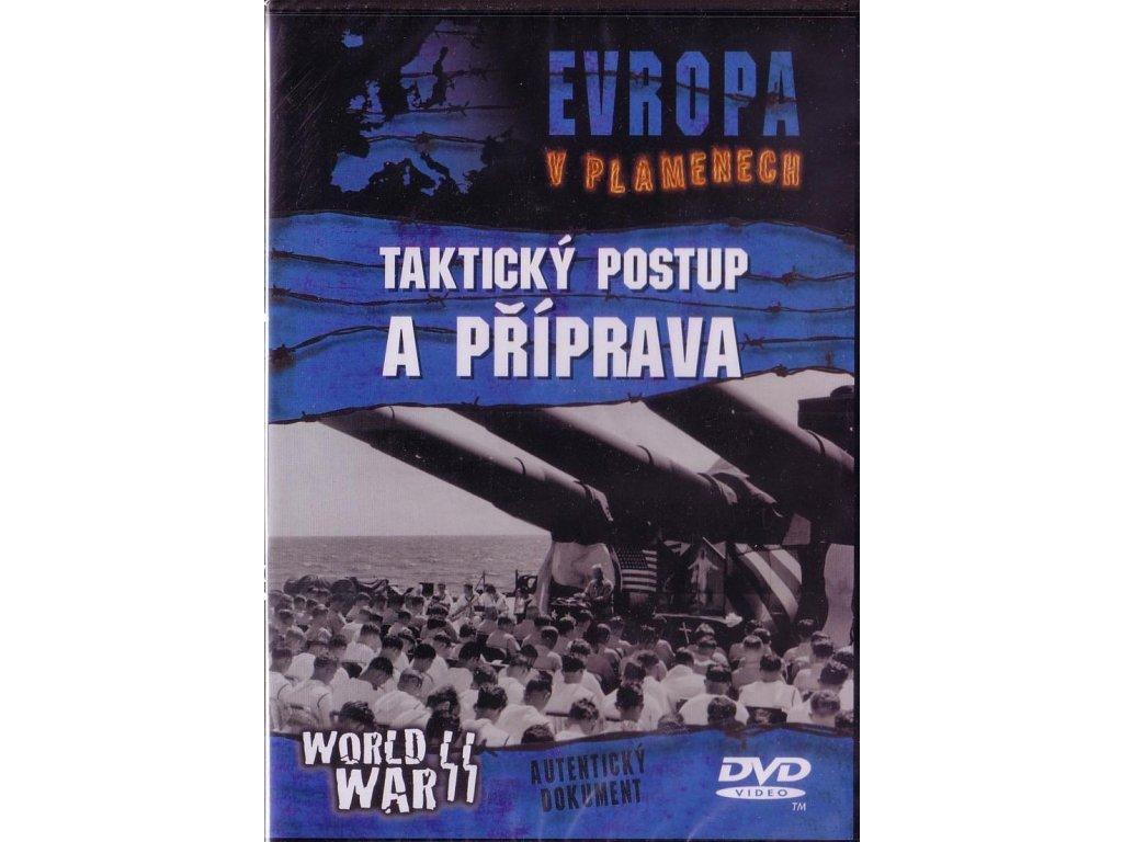 Evropa v plamenech: Taktický postup a příprava DVD