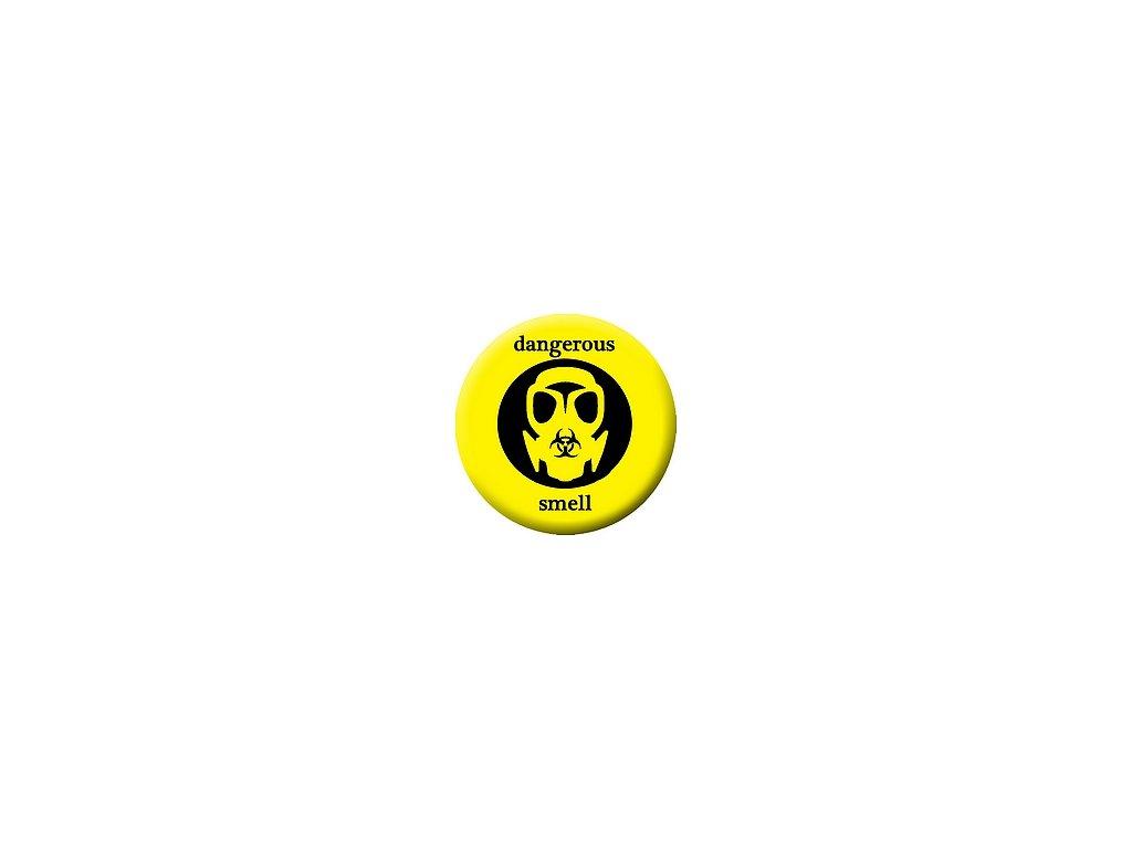 Placka Dangerous Smell 25mm (250)