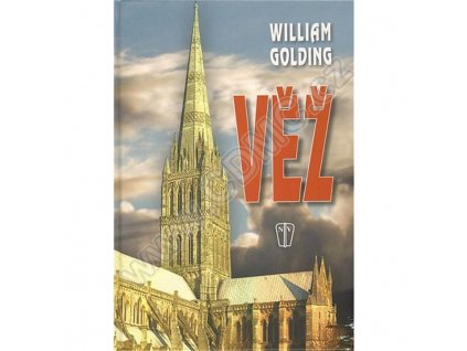Věž - William Golding