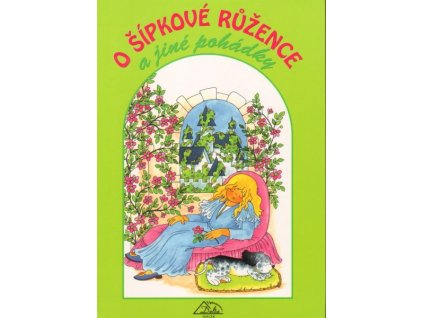 O Šípkové Růžence a jiné pohádky (1815)