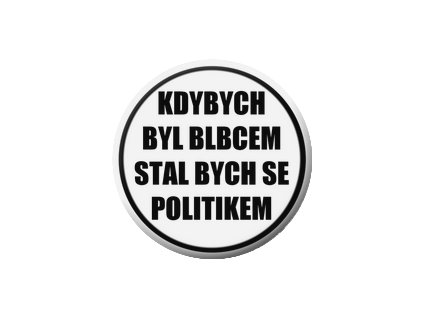 Placka Kdybych 25mm (082)