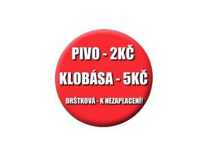 Placka Pivo Klobása 25mm (163)
