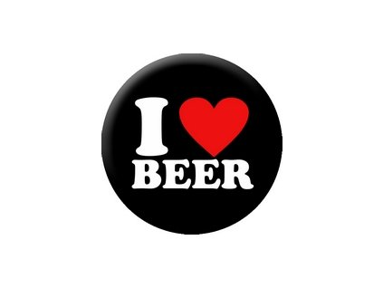 Placka I Love Beer 25mm (225)