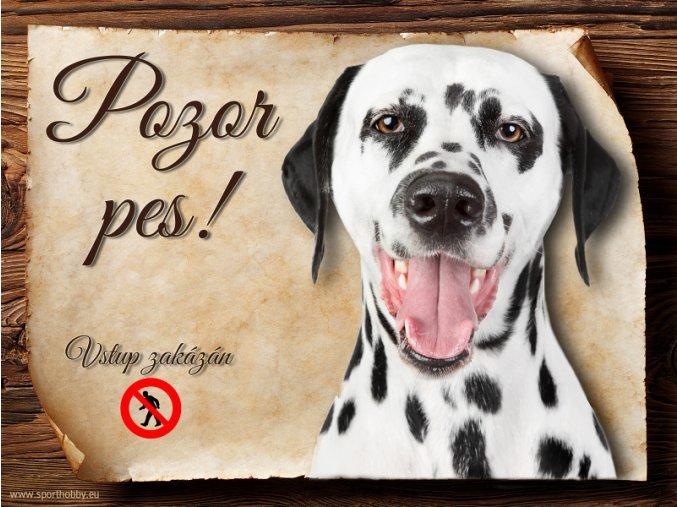 Cedulka Dalmatin II - Pozor pes zákaz/CP603