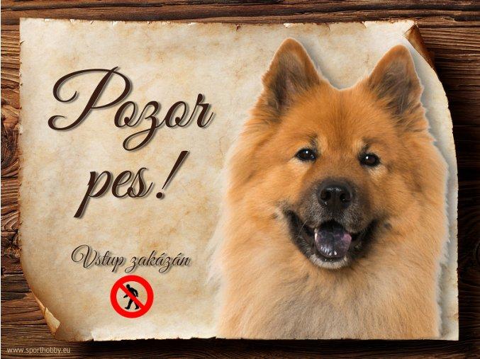Cedulka Eurasier - Pozor pes zákaz/CP549