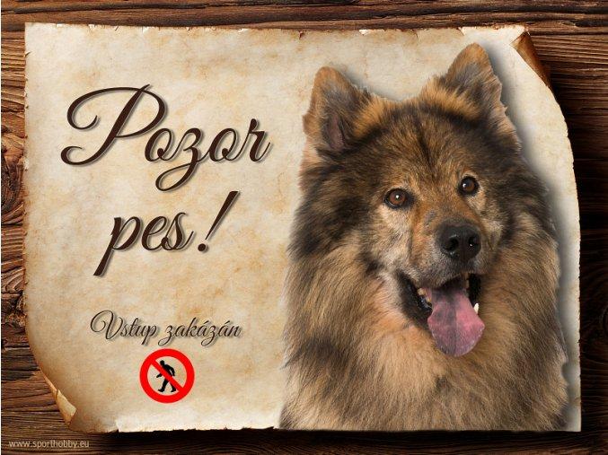 Cedulka Eurasier II - Pozor pes zákaz/CP555