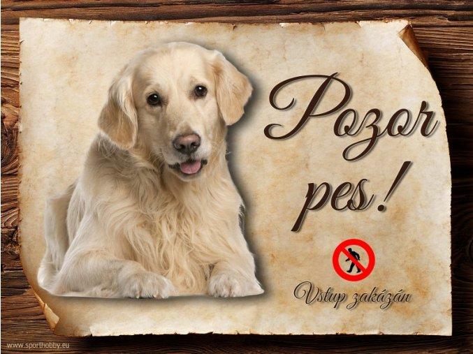 Cedulka Retriever I - Pozor pes zákaz/CP035