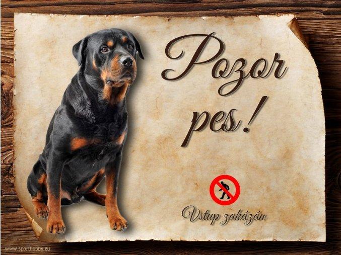 Cedulka Rotvajler - Pozor pes zákaz/CP030