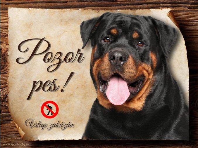 Cedulka Rotvajler II - Pozor pes zákaz/CP323