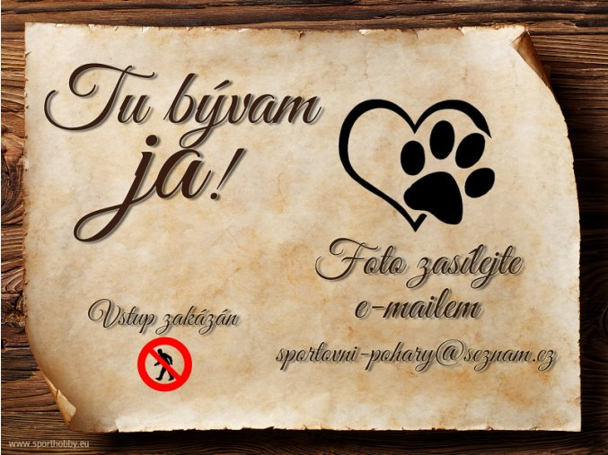 Cedulka SK Vlastní pes - Tu bývam ja!/CP1010