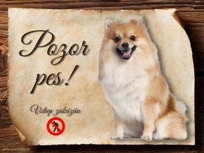 Cedulka Německý špic - Pozor pes zákaz/CP579