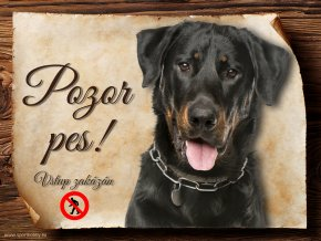 Cedulka Beauceron - Pozor pes zákaz/CP506